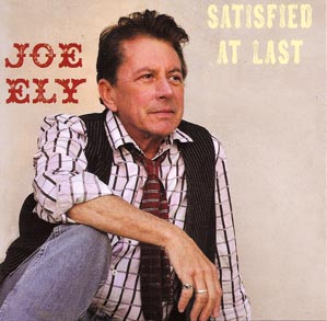 Joe Ely Satisfied at Last