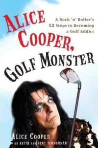 Alice Cooper Golf Monster