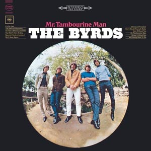 Byrds Mr. Tambourine Man