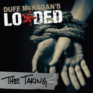 Duff McKagan Loaded The Taking
