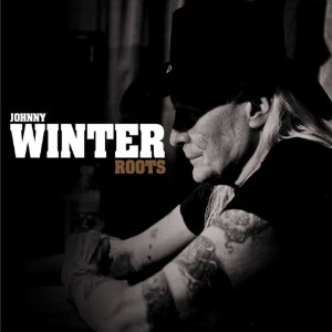 Johnny Winter Roots