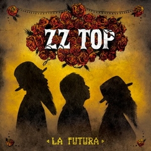 ZZ Top La Futura