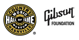 Country Music Hall of Fame and Gibson Foundation