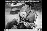Les Paul, TV Star (and Engineer, Writer, Director)