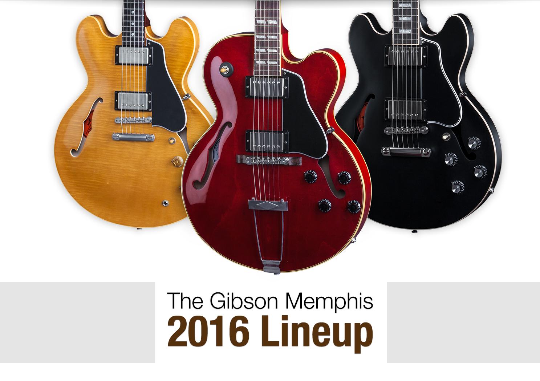 Gibson Memphis 2016