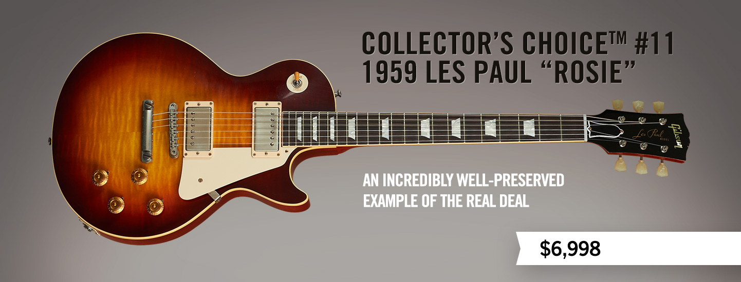 "Collector's Choice #11, 1959 Les Paul ""Rosie"""