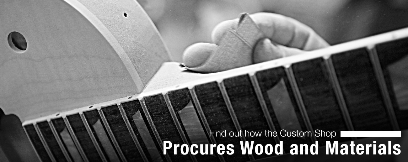Find Out How the Custom Shop Procures Wood and Materials