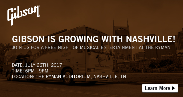 Gibson Event at the Ryman