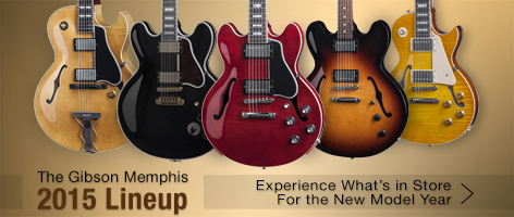 Bring Home History.  Introducing the Gibson Memphis 2015 New Model Year
